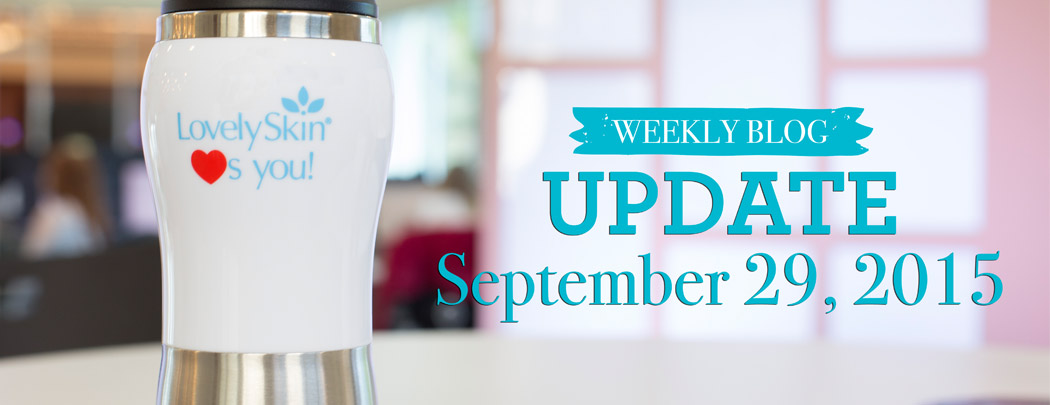 LovelySkin Blog Update - September 29, 2015