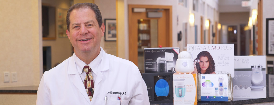 Dr. Schlessinger's Top At-Home Devices