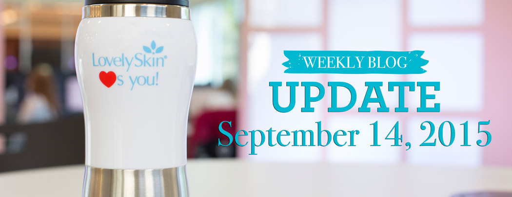 LovelySkin Blog Update - September 14, 2015
