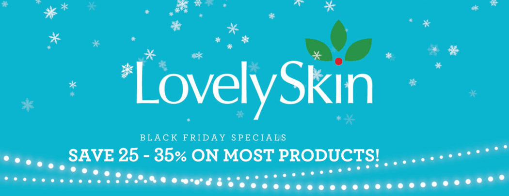 Shop Black Friday 2015 at LovelySkin