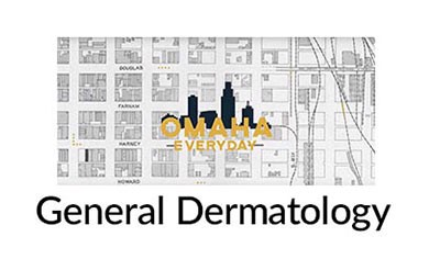 General Dermatology | Omaha Everyday: Skin Specialists
